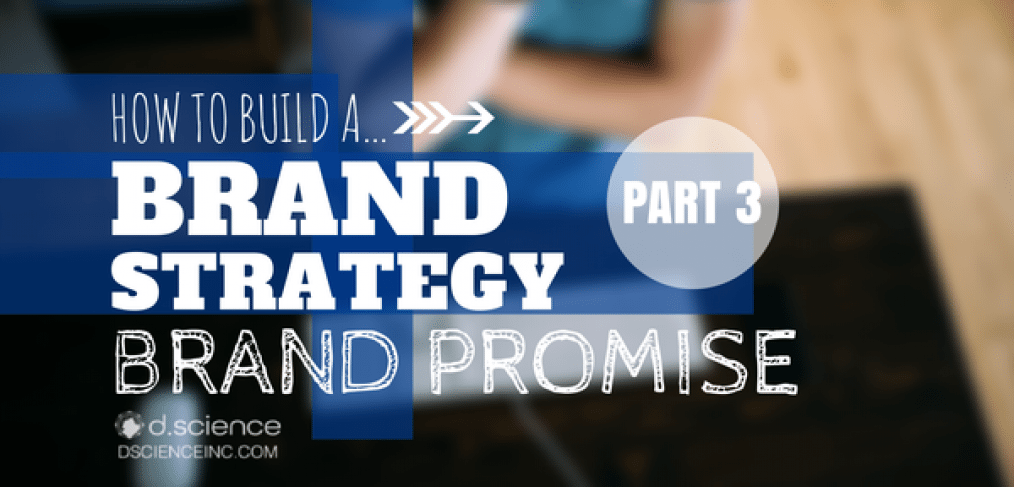 Brand Strategy: Brand Promise The ultimate guide part 3