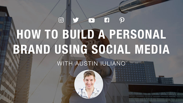 How to Build A Personal Brand using Social Media