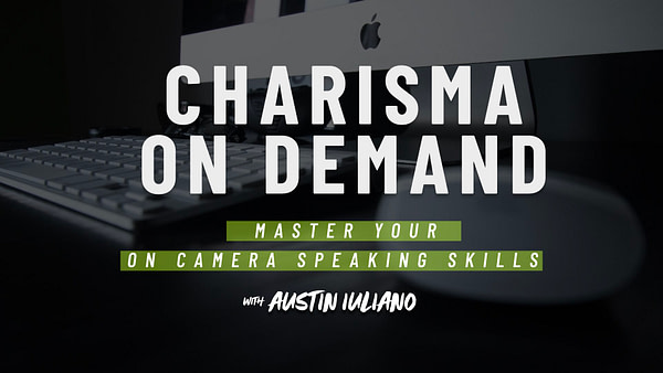 Charisma on Demand: Master Your On Camera Speaking Skills Virtual Keynote Workshop
